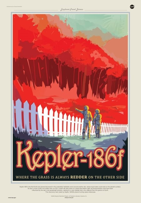 Poster depicting Kepler-186 f in the style of a tourist destination. Poster states: Kepler-186f, where the grass is always redder on the other side.
